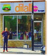 Dilallo Burger Notre Dame Ouest And Charlevoix  Montreal Art Urban Street Scenes Carole Spandau Wood Print
