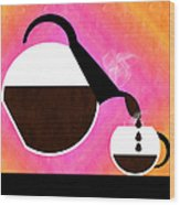 Diner Coffee Pot And Cup Sorbet Pouring Wood Print
