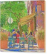 Dinner On The Terrace Le Murphy Boire Et Manger French Bistro Montreal Cafe Street Scene Wood Print