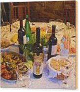 Dinner With Wine Wood Print