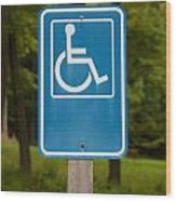Disabled Parking Sign Wood Print