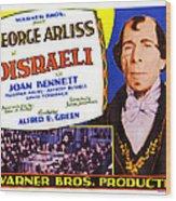 Disraeli, George Arliss On Title Card Wood Print