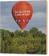 Do All To The Glory Of God Balloon Wood Print