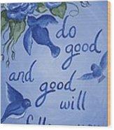 Do Good Wood Print