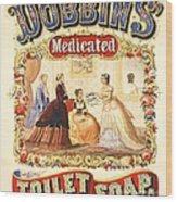 Dobbin's Toilet Soap Wood Print