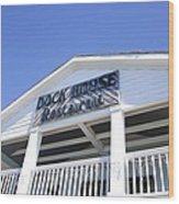 Dock House Restaurant Wood Print