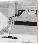 Dog Enters Room Where Poodle And Man Are In Bed Wood Print