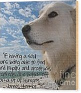 Doggie Soul Wood Print