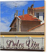 Dolce Vita Cafe In Saint-raphael France Wood Print