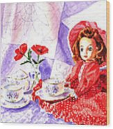Doll At The Tea Party  Wood Print