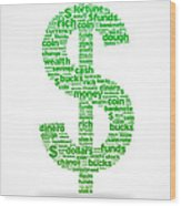 Dollar Sign Wood Print by Aged Pixel