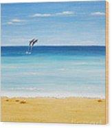 Dolphin Beach Wood Print