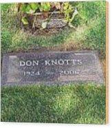 Don Knotts Grave Wood Print