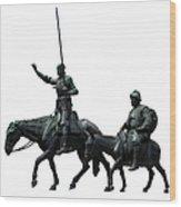 Don Quixote And Sancho Panza  Wood Print