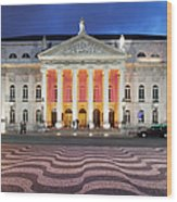 Dona Maria II National Theater At Night In Lisbon Wood Print