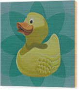 Don't Give A Rubber Duck Wood Print