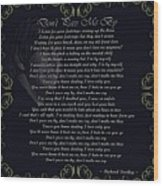 Dont Pass Me By Golden Scroll Wood Print
