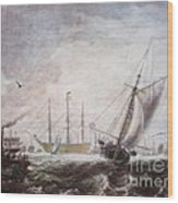 Down To The Sea In Ships Wood Print