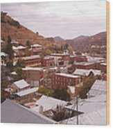 Downtown Bisbee Wood Print