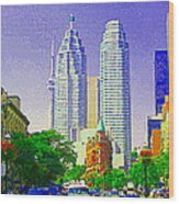 Downtown Core Flatiron Building And Cn Tower Toronto City Scenes Paintings Canadian Art Cspandau Wood Print