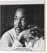 Dr. Martin Luther King Jr. Wood Print