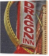 Dragon Inn Restaurant  Wood Print