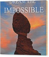 Dream The Impossible Card Poster Two Wood Print