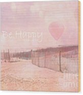 Dreamy Cottage Chic Summer Beach Typography Wood Print