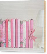 Dreamy Romantic Books Collection - Shabby Chic Cottage Chic Pastel Pink Books Photograph Wood Print by Kathy Fornal