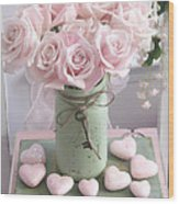 Shabby Chic Pink Roses - Romantic Valentine Roses Hearts Floral Prints Home Decor - Romantic Roses  Wood Print