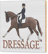 Dressage Wood Print