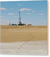 Drilling In The Desert. Wood Print by Alexandr  Malyshev