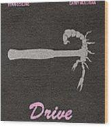 Drive Wood Print