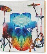 Drum Set Art - Color Fusion Drums - By Sharon Cummings Wood Print