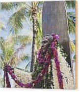 Duke Kahanamoku Covered In Leis Wood Print