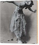 Duncan, Isadora 1878-1927. � Wood Print