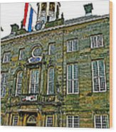 Dutch Architecture Of The Golden Age For Town Hall In Enkhuizen- Wood Print