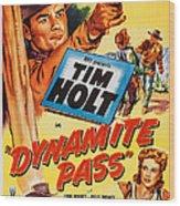 Dynamite Pass, Top Tim Holt, Bottom L-r Wood Print