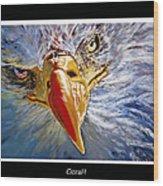 Eagle Oorah Wood Print