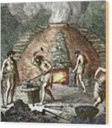 Early Humans Smelting Iron Wood Print