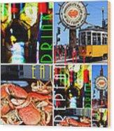 Eat Drink Play Repeat San Francisco 20140713 Vertical V1 Wood Print