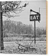 Eat Here Wood Print