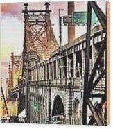 Queensboro Bridge Wood Print