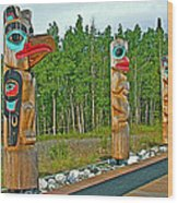 Edward Smarch Totem Poles At Teslin Tlingit Heritage Memorial Center In Teslin-yt Wood Print