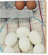 Eggs Boiled And Raw Wood Print