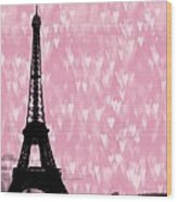Eiffel Tower - Love In Paris Wood Print