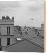 Eiffel Tower Over The Rooftops Wood Print
