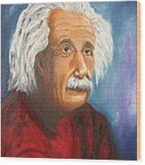 Einstein Wood Print by Doris Cohen
