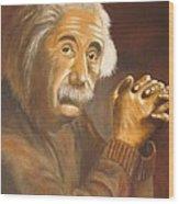 Einstein - Original  Oil Painting Wood Print