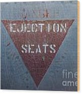 Ejection Seats Wood Print